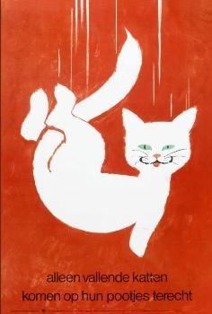-Alleen vallende katten komen op hun pootjes terech- Poster