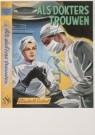 Hans Borrebach (1903-1991)  -  Als dokters trouwen (1962), geschreven door Elisab - Postkaart -  A5807-1