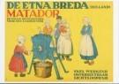 Anoniem,  -  De Etna Breda Matador, circa 1910 - Postkaart -  A9324-1