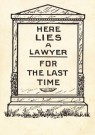 Anoniem  -  Here lies a lawyer for the last time - Postkaart -  LAW0001-1