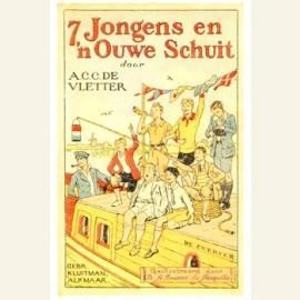 7 jongens en 'n ouwe schuit, geschreven door A.C.C